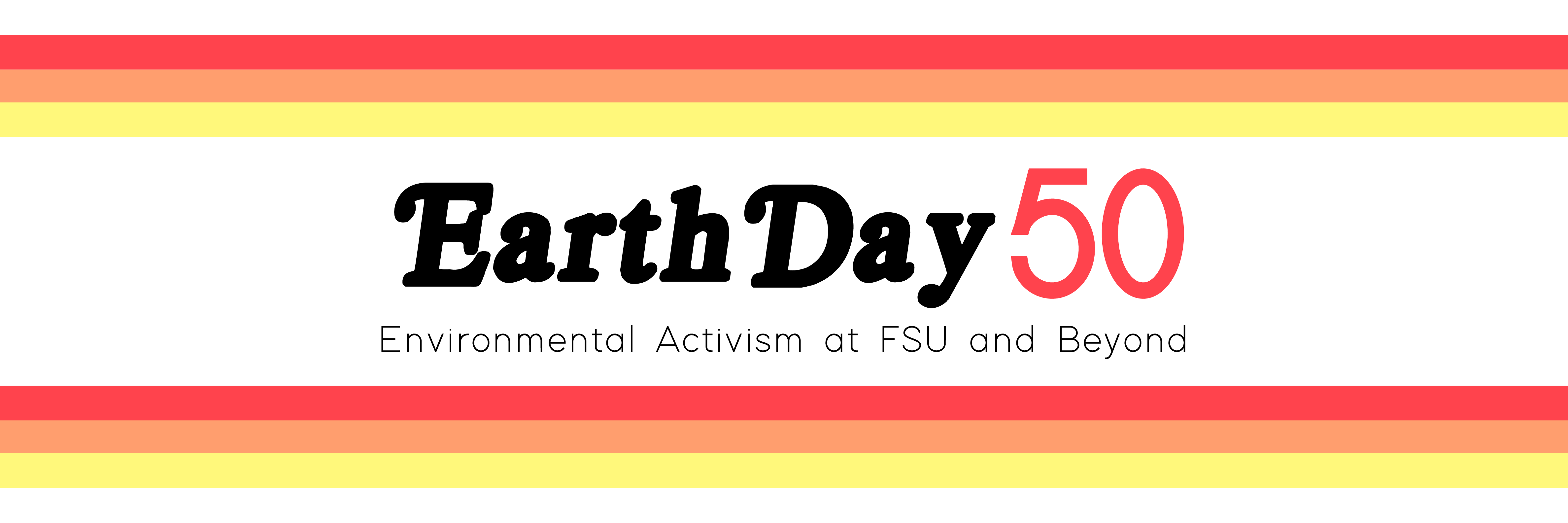 Earth Day 50: Environmental Activism at FSU and Beyond